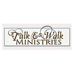 talk and walk ministries
